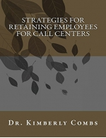 Strategies for Retaining Employees for Call Centers