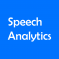 Speech Analytics